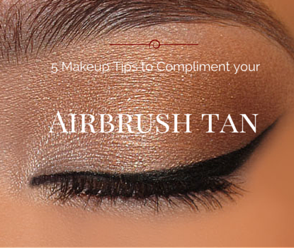5 Makeup tips to compliment your airbrush tan
